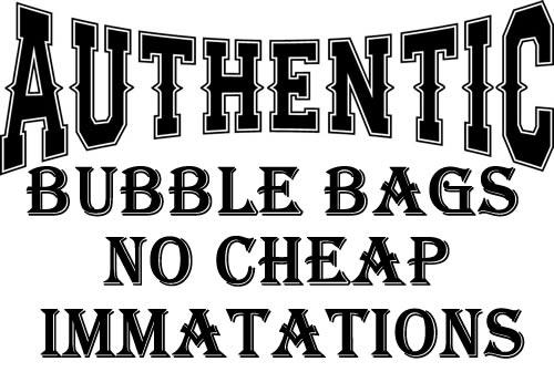 AUTHENTIC BUBBLE BAGS