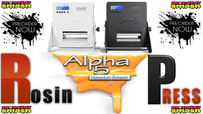 pre order monster smash alpha 5 rosin press